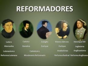 Reforma Protestante_REFORMADORES