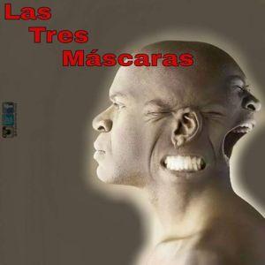 las tres mascaras