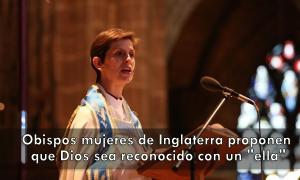 Obispos-mujeres-de-Inglaterra-proponen-que-Dios-sea-reconocido-con-un-ella