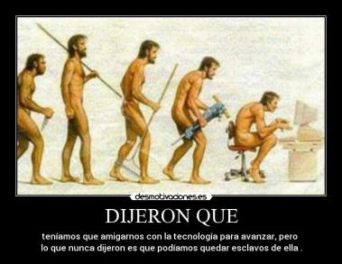 esclavos de ls tecnologia