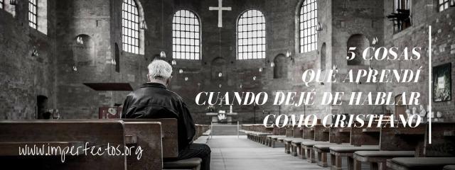 CINCO COSAS QUE APRENDI AL NO HABLAR COMO cristiano (1)