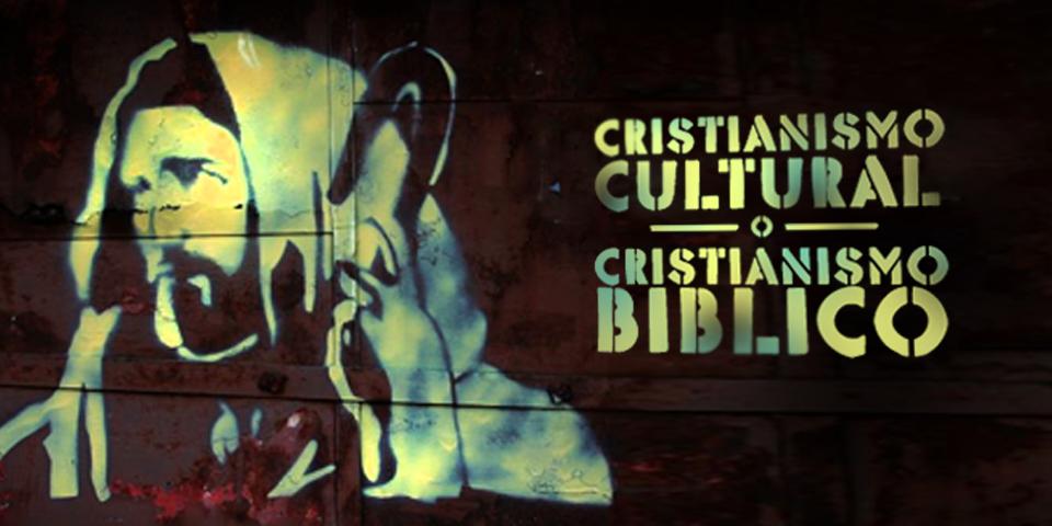 Resultado de imagen de Cristiano cultural o cristiano bíblico